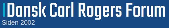 Dansk Carl Rogers Forum finder du lige her